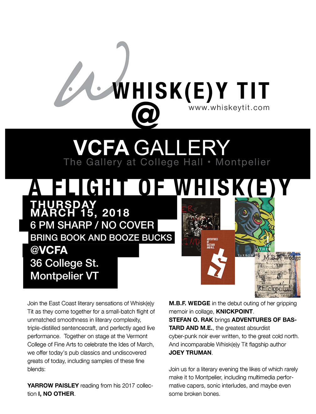 Whiskey Tit @ VCFA Gallery